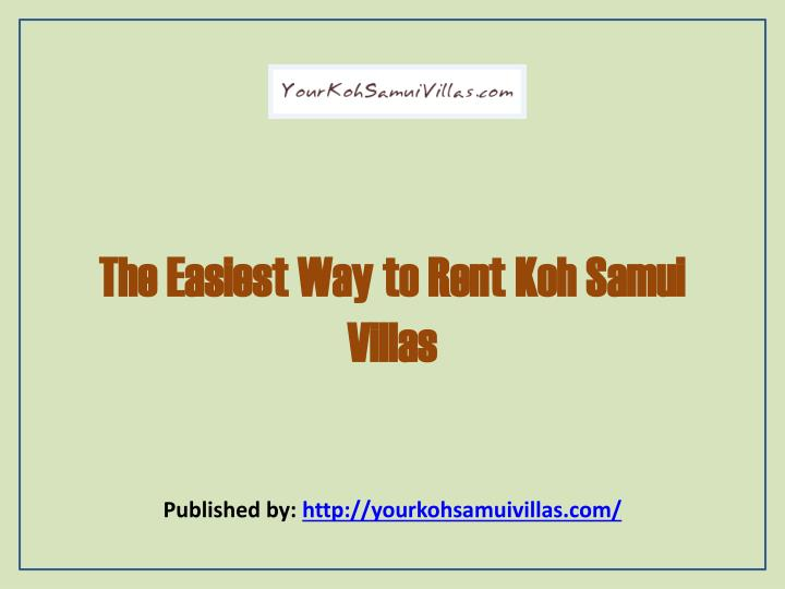The easiest way to rent koh samui villas