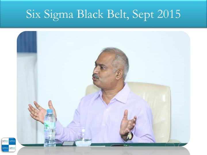 Six sigma black belt sept 20152