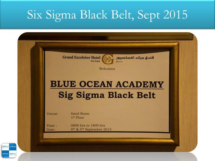 Six Sigma Black Belt, Sept 2015