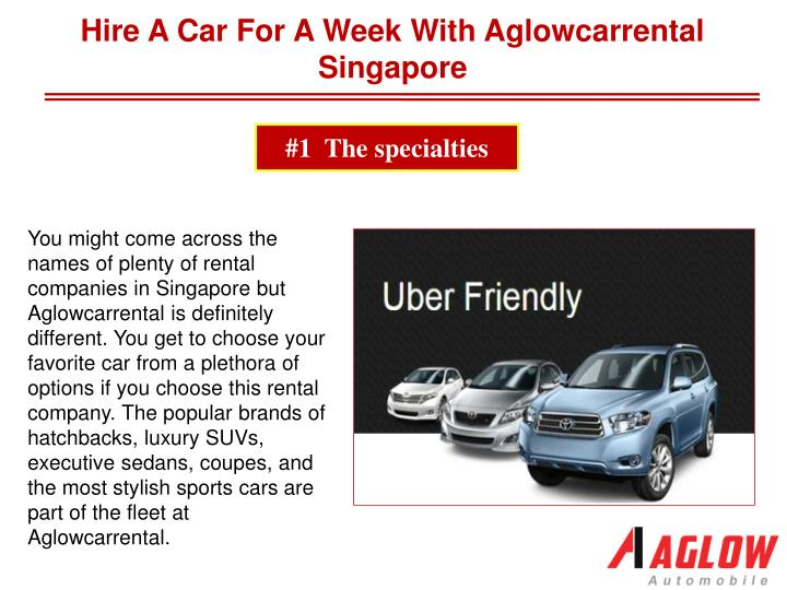 Hire A Car For A Week With Aglowcarrental Singapore