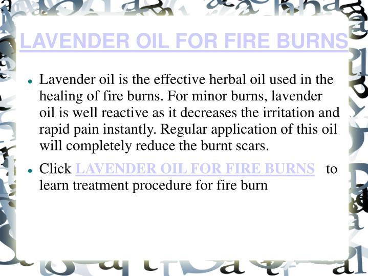 LAVENDER OIL FOR FIRE BURNS