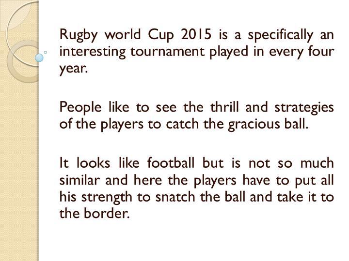 Rugby world Cup 2015 is a specifically an