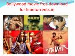 bollywood movie free download for limetorrents in