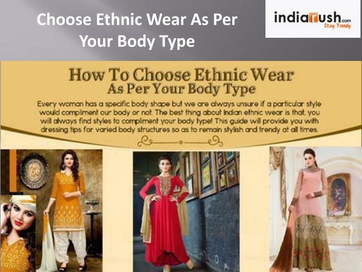 Choose Ethnic Wear As Per Your Body Type