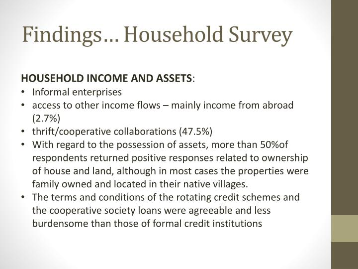 Findings… Household