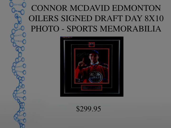CONNOR MCDAVID EDMONTON OILERS SIGNED DRAFT DAY 8X10 PHOTO - SPORTS MEMORABILIA