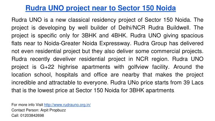 Rudra UNO project near to Sector 150 Noida