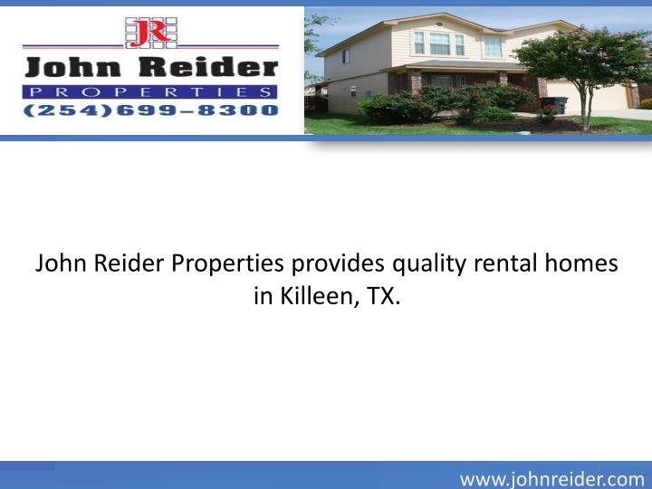 John Reider Properties provides quality rental homes