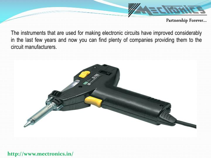The instruments that are used for making electronic circuits have improved considerably in the last ...