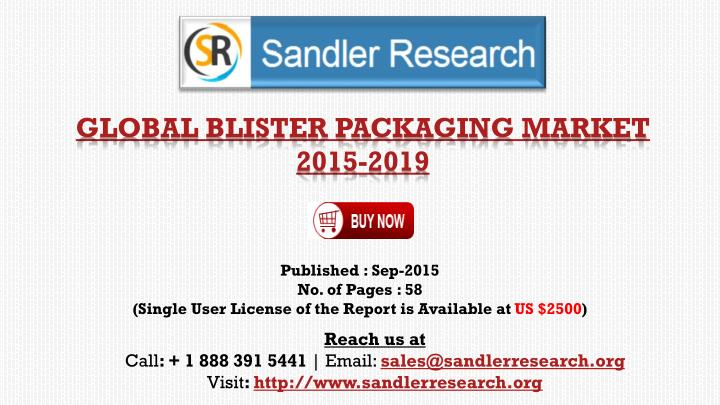 Global blister packaging market 2015 2019