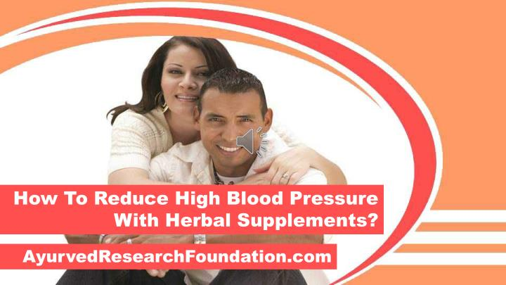 How To Reduce High Blood Pressure With Herbal Supplements?