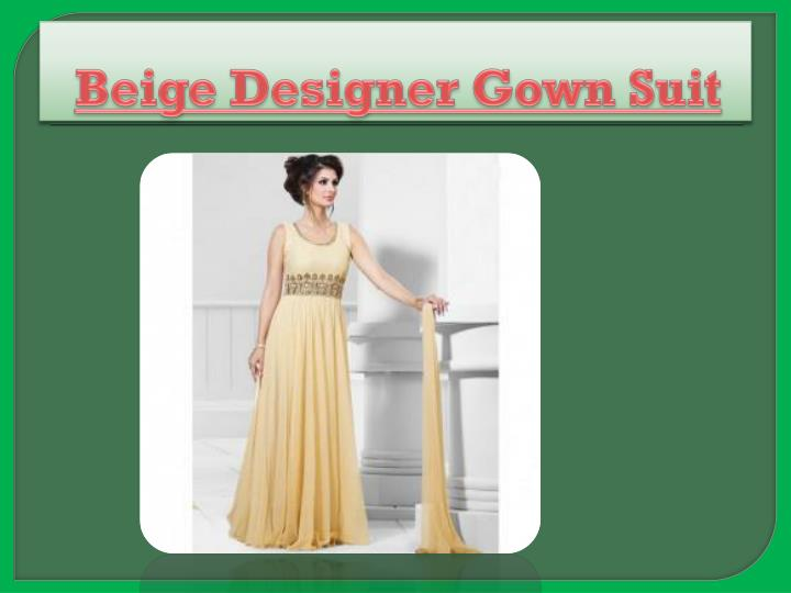 Beige Designer Gown Suit