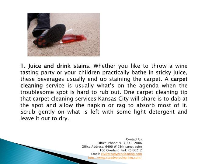 1. Juice and drink stains.