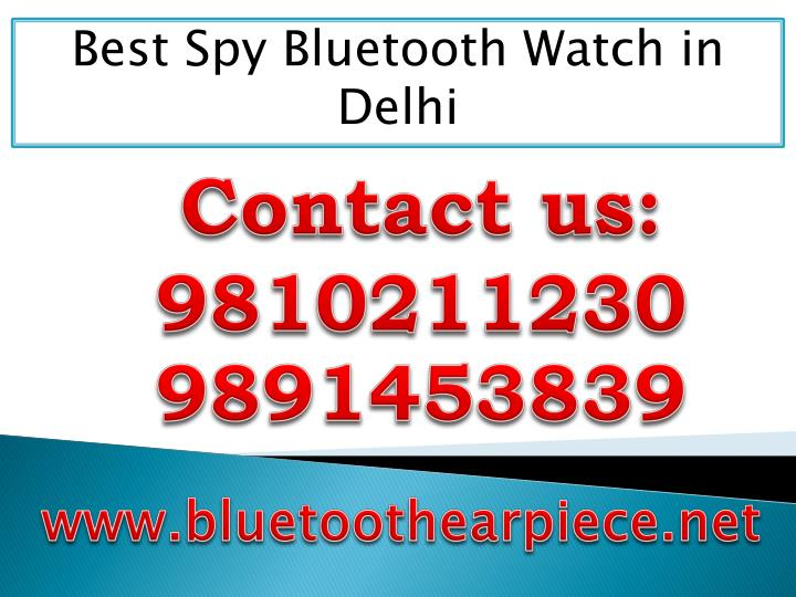 Best Spy Bluetooth Watch in Delhi