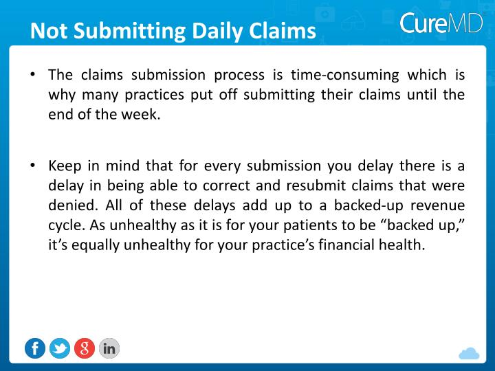 Not Submitting Daily Claims
