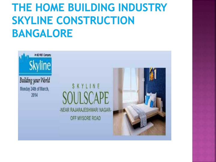 The home building industry skyline construction bangalore