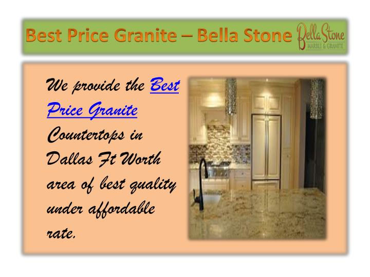 Best Price Granite – Bella Stone