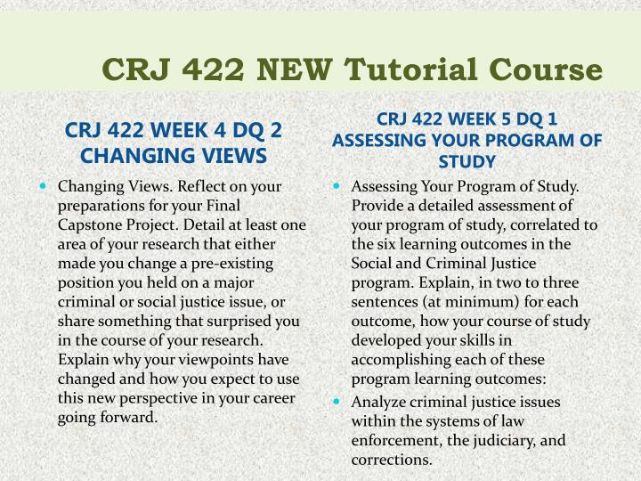 crj 422 week 1 dq 2 Week 1 dq 2 capstone project prep capstone project prep provide your thesis statement and the resolution for the issue that you have chosen to address for the final capstone project.