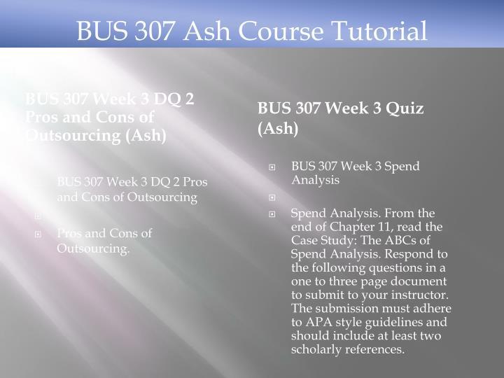 BUS 307 Ash Course Tutorial