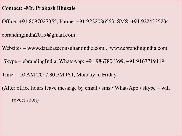 Contact: -Mr. Prakash Bhosale