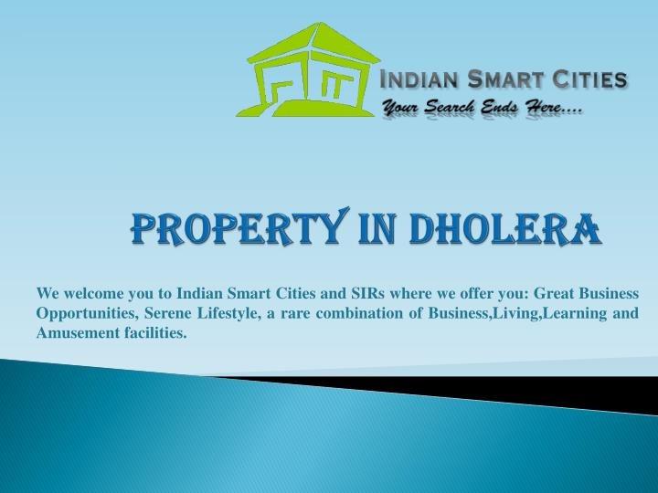 Property in dholera