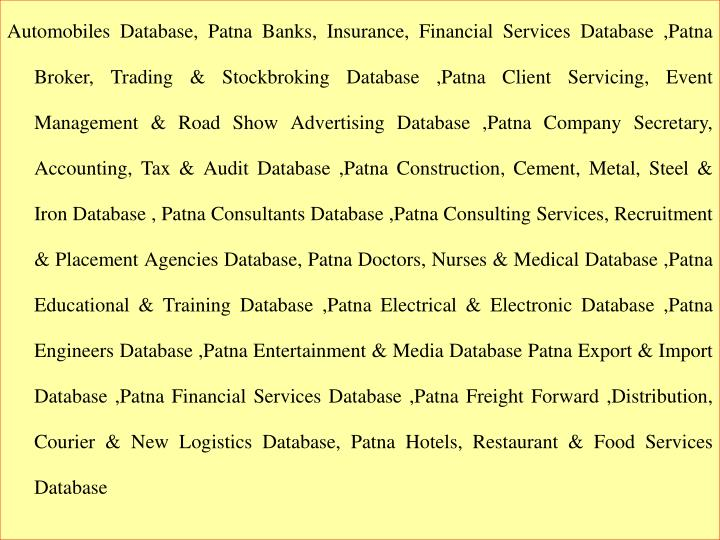 Automobiles Database, Patna Banks, Insurance, Financial Services Database ,Patna Broker, Trading & S...