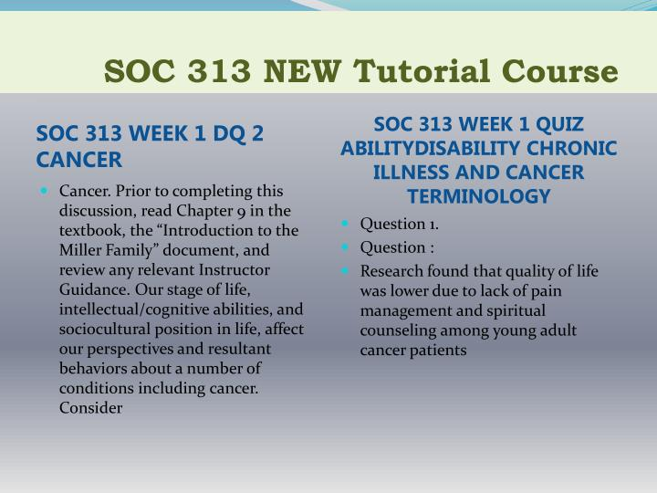 Soc 313 new tutorial course2