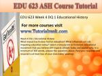 edu 623 ash course tutorial10