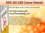 edu 623 ash course tutorial11