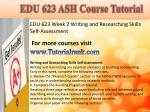 edu 623 ash course tutorial6