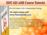edu 623 ash course tutorial7
