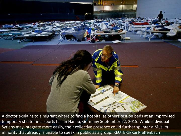 A doctor explains to a migrant where to find a hospital as others rest on beds at an improvised temporary shelter in a sports hall in Hanau, Germany September 22, 2015. While individual Syrians may integrate more easily, their collective presence could further splinter a Muslim minority that already is unable to speak in public as a group. REUTERS/Kai Pfaffenbach