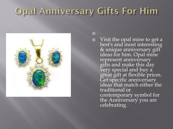 Opal anniversary gifts for him