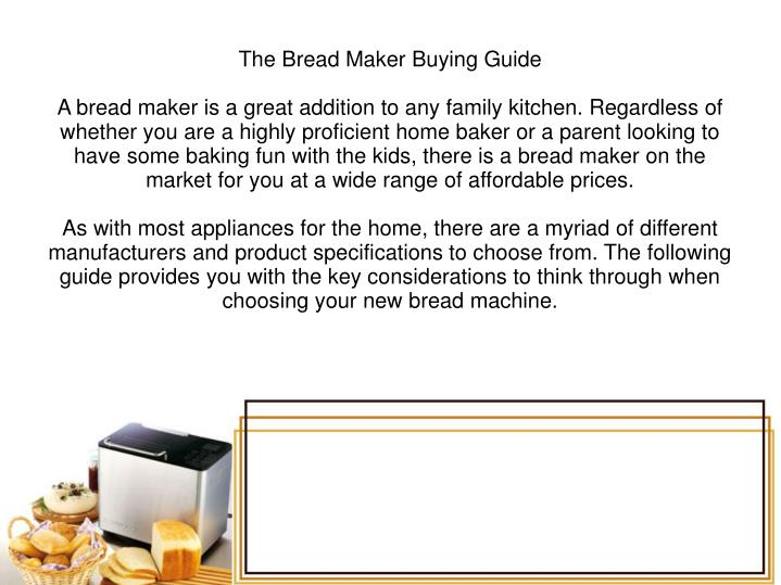 The Bread Maker Buying Guide