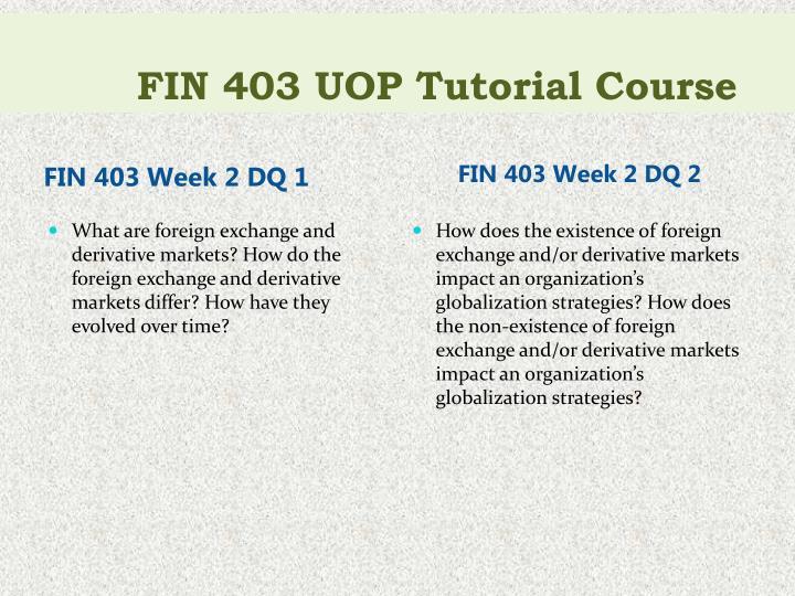 FIN 403 UOP Tutorial