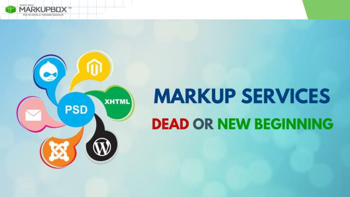 Markup services dead or new beginning