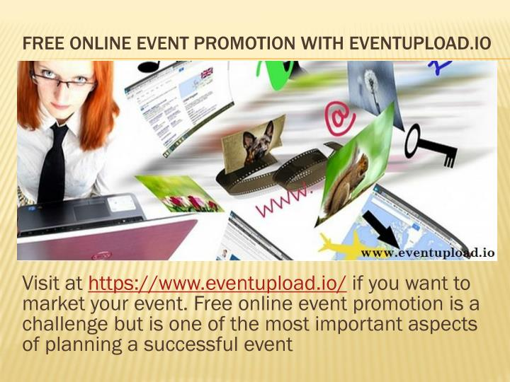 Free online event promotion with eventupload io