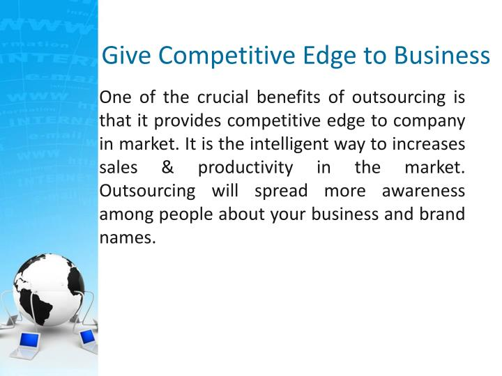 Give Competitive Edge to Business
