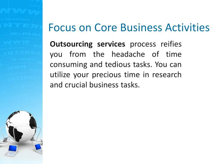 Focus on Core Business Activities