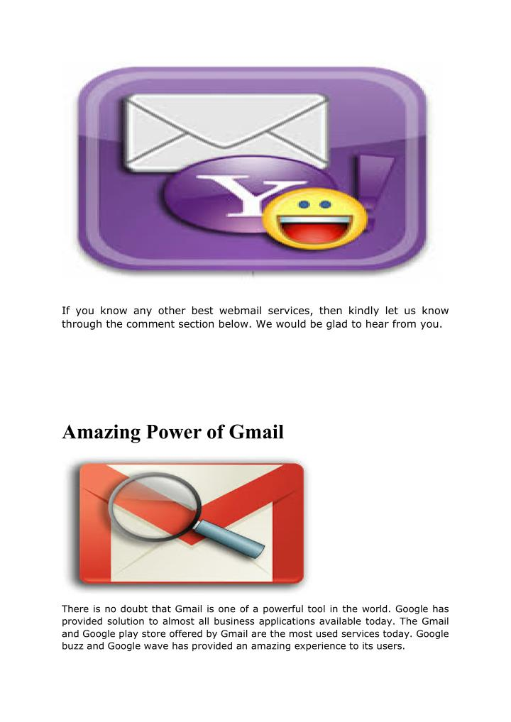 If you know any other best webmail services, then kindly let us know