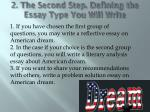 2 the second step defining the essay type you will write