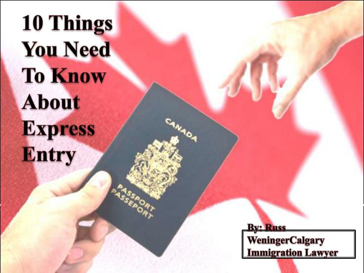 By russ weningercalgary immigration lawyer