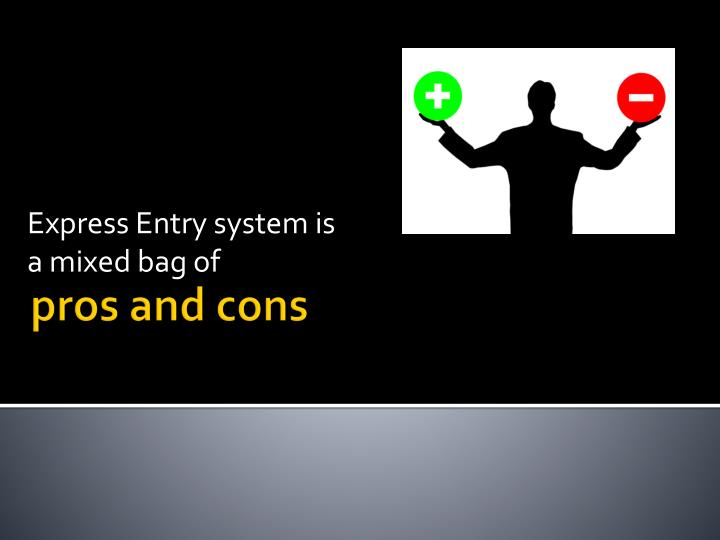 Express Entry system is a mixed bag of