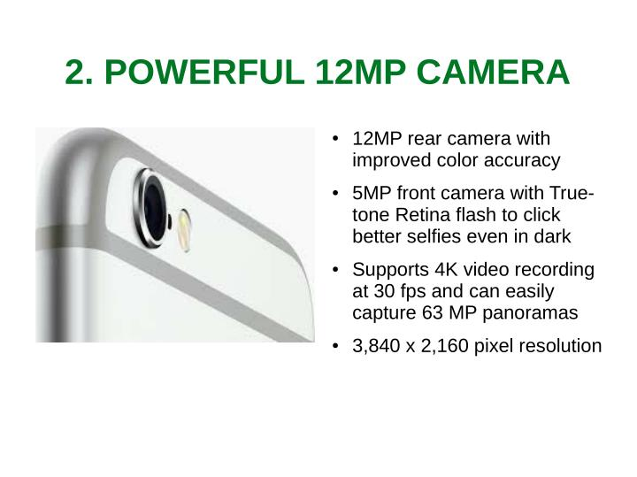 2. POWERFUL 12MP CAMERA