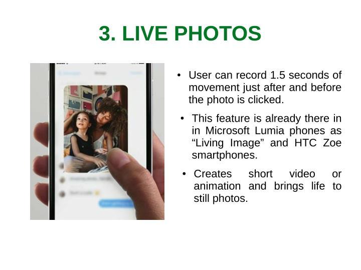 3. LIVE PHOTOS