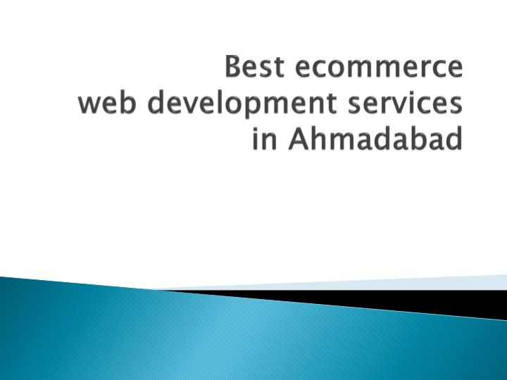 Best ecommerce web development services in ahmadabad