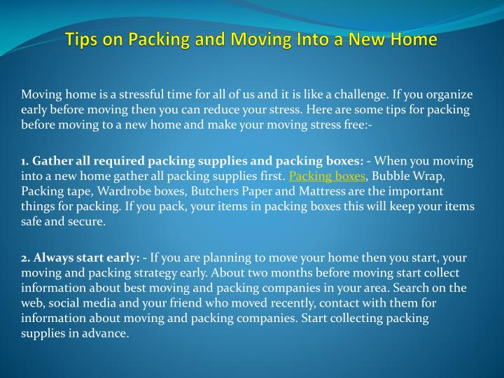 Ppt tips on packing and moving into a new home for Moving into a new build house tips