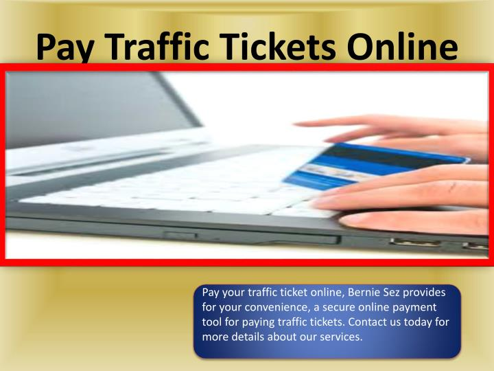 Pay traffic tickets online