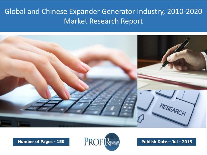 Global and Chinese Expander Generator Industry, 2010-2020 Market Research Report