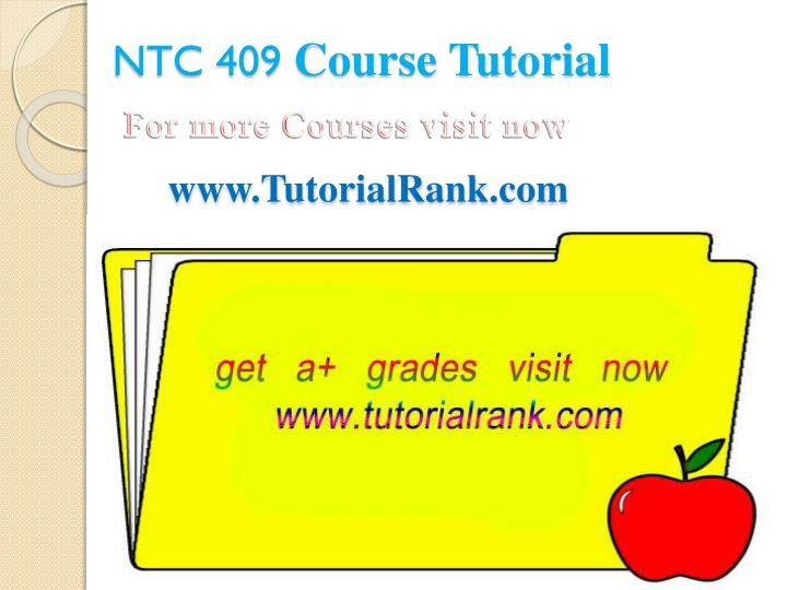 Ntc 409 course tutorial